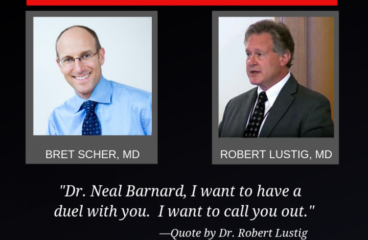 "Dr. Robert Lustig Calls for a ""Duel with Dr. Neal Barnard"""